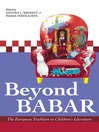 Beyond Babar (eBook): The European Tradition in Children&#39;s Literature
